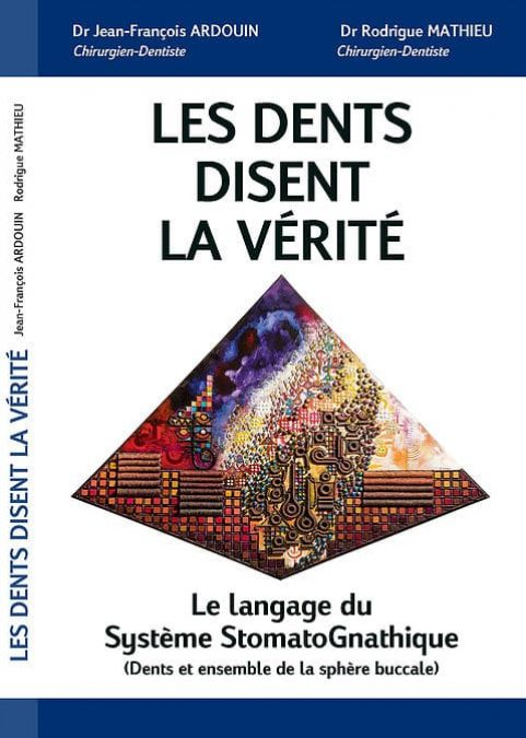les-dents-disent-la-verite